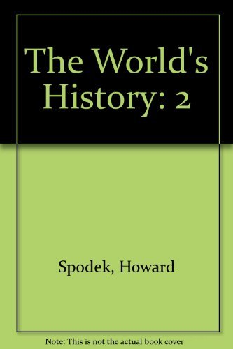 The World's History: Spodek, Howard