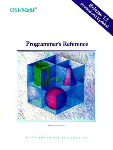 9780136431152: OSF/Motif Programmer's Reference Release 1.2 (OSF/Motif Series)