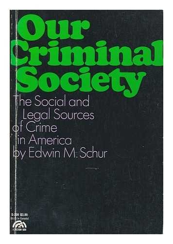 9780136438823: Our Criminal Society (Spectrum Books)