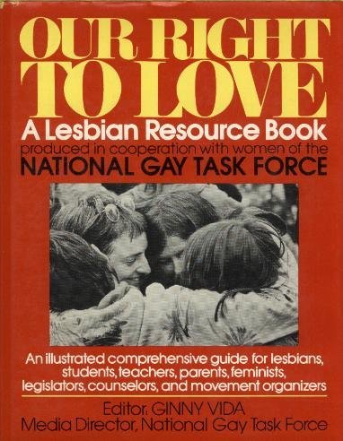 Our right to love: A lesbian resource book: Vida, Ginny