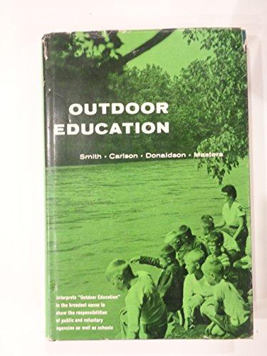 Outdoor education: Julian W Smith