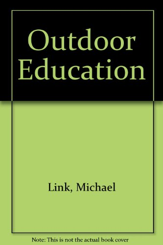 9780136450108: Outdoor Education