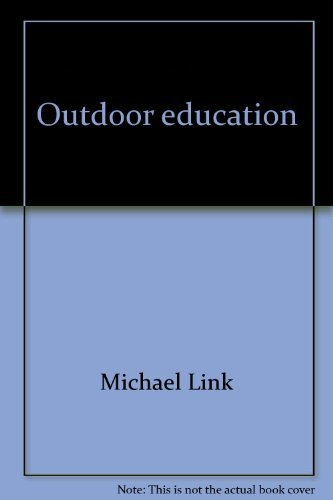 9780136450283: Outdoor education: A manual for teaching in nature's classroom (PHalarope books)