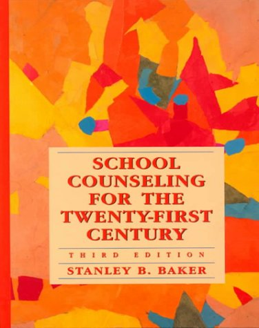9780136450948: School Counseling for the Twenty-First Century (3rd Edition)