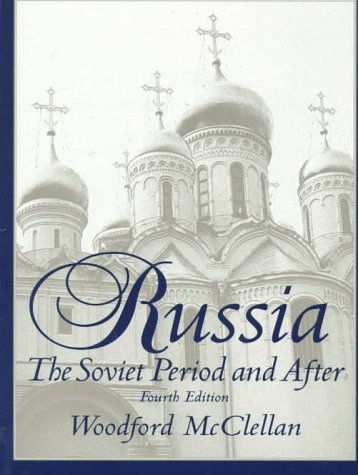 9780136466130: Russia: The Soviet Period and After