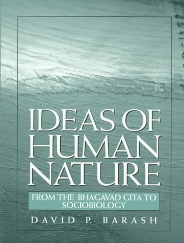 9780136475873: Ideas of Human Nature: From the Bhagavad Gita to Sociobiology