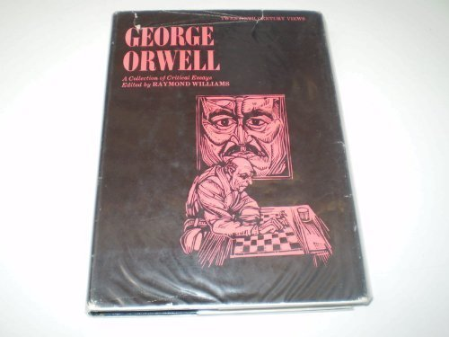9780136477013: George Orwell a Collection of Critical Essays