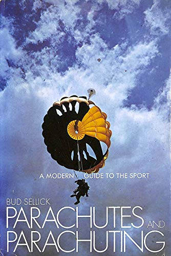 9780136485353: Parachutes and Parachuting: A Modern Guide to the Sport