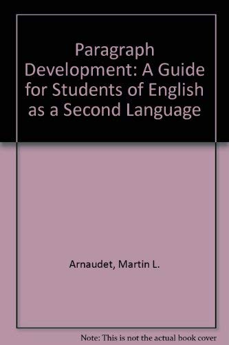 9780136486183: Paragraph Development: A Guide for Students of English As a Second Language