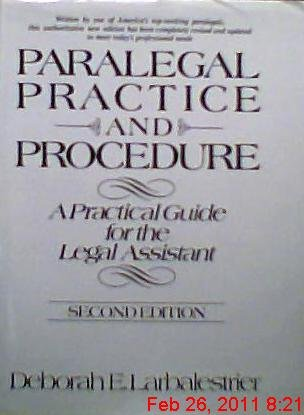 9780136487265: Paralegal practice and procedure: A practical guide for the legal assistant