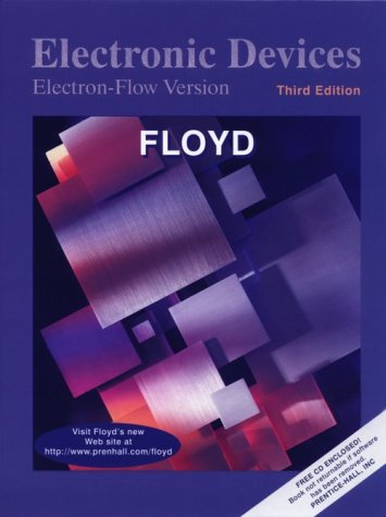 Electronic Devices: Electron-Flow Version: Thomas L. Floyd