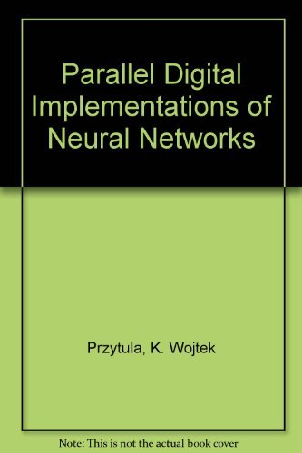 9780136491613: Parallel Digital Implementations of Neural Networks