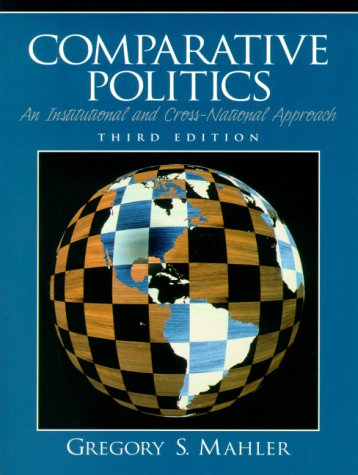 9780136491958: Comparative Politics: An Institutional and Cross-National Approach (3rd Edition)