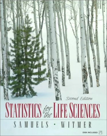Statistics for the Life Sciences (2nd Edition): Myra L. Samuels,