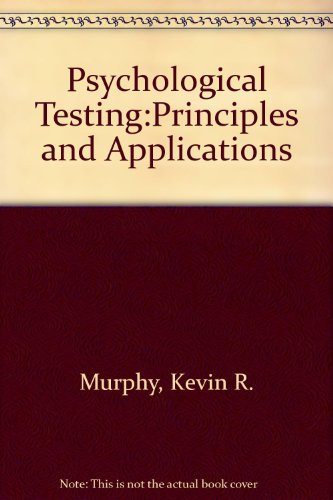 9780136493440: Psychological Testing:Principles and Applications