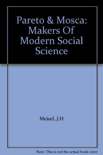 9780136500933: Pareto & Mosca: Makers Of Modern Social Science