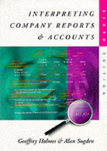 9780136501282: Interpreting Company Reports and Accounts