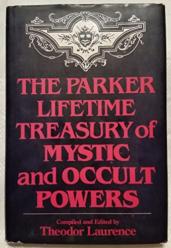 9780136507543: The Parker lifetime treasury of mystic and occult powers