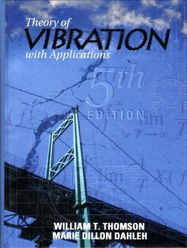 9780136510680: Theory of Vibrations With Applications