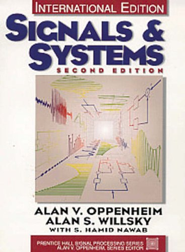 Signals and Systems (International Edition): Alan V. Oppenheim;