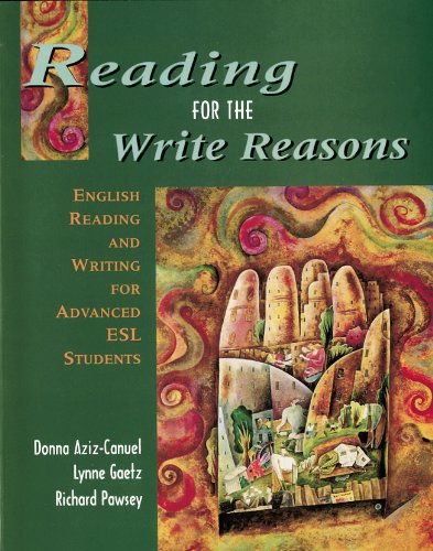 9780136512820: Reading for the write reasons: English reading and writing for advanced ESL students