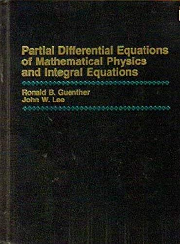 9780136513322: Partial Differential Equations of Mathematical Physics and Integral Equations