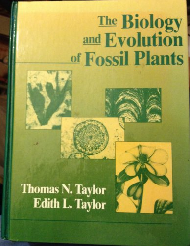 9780136515890: The Biology and Evolution of Fossil Plants