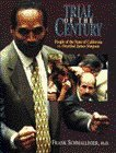 9780136518297: Trial of the Century: People of the State of California Vs. Orenthal James Simpson