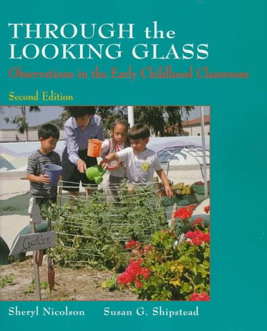 9780136519935: Through the Looking Glass: Observations in the Early Childhood Classroom