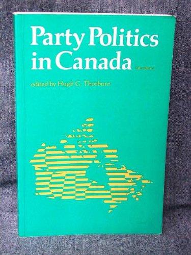 9780136525950: Party politics in Canada