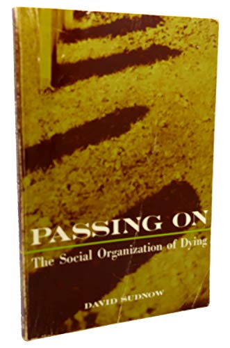 9780136527275: Passing On, The Social Organization of Dying