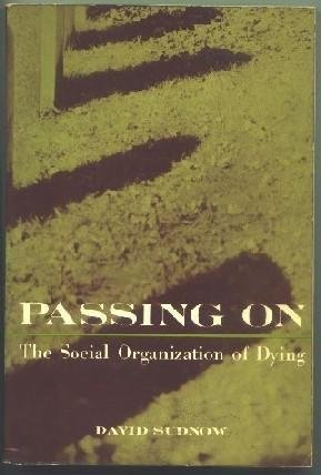 9780136527275: Passing on: The Social Organization of Dying