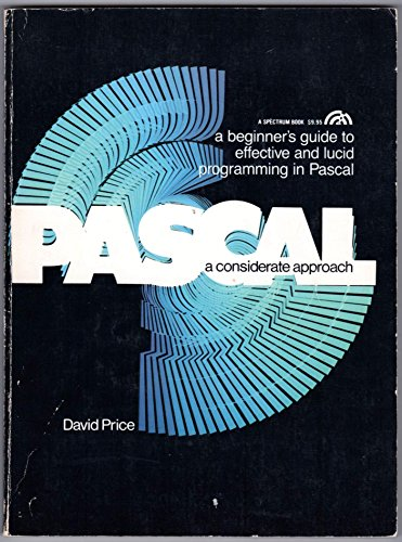 9780136528005: PASCAL: A Considerate Approach
