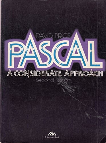 9780136528845: PASCAL: A Considerate Approach