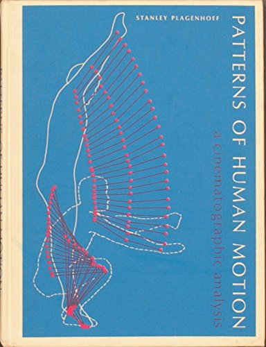 9780136541783: Patterns of Human Motion: A Cinematographic Analysis