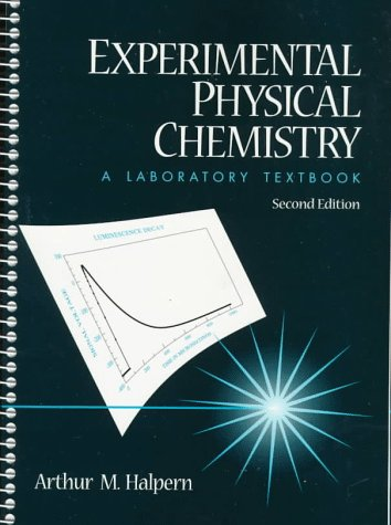 9780136542032: Experimental Physical Chemistry: A Laboratory Textbook (2nd Edition)