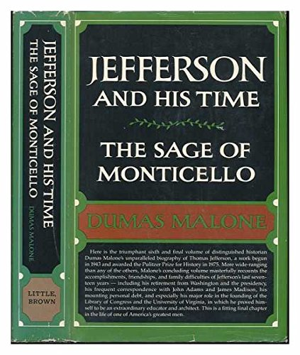 Jefferson and His Times Vol.Vi the Sage: Malone, Dumas