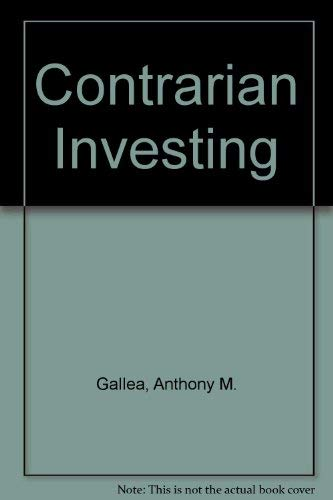 9780136554165: Contrarian Investing