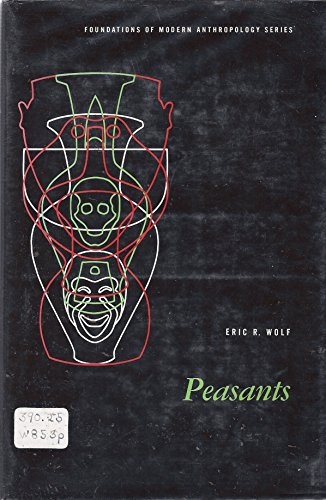9780136554646: Peasants (Foundations of Anthropology)