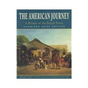 9780136566533: The American Journey: A History of the United States Brief Edition