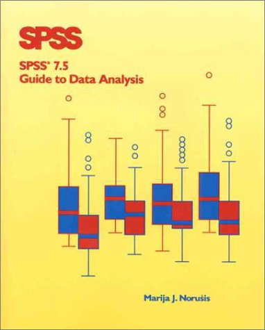 Spss 7.5 Guide to Data Analysis: Marija J. Norusis