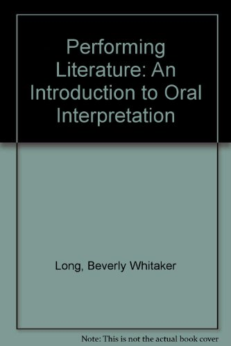 9780136571711: Performing Literature: An Introduction to Oral Interpretation