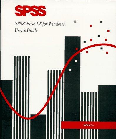 9780136572145: SPSS Base 7 5 for Windows User's Guide
