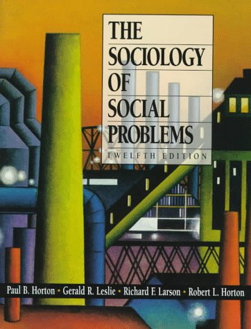9780136574385: The Sociology of Social Problems (12th Edition)