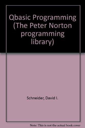 9780136587668: QBasic Programming (The Peter Norton Programming Library)