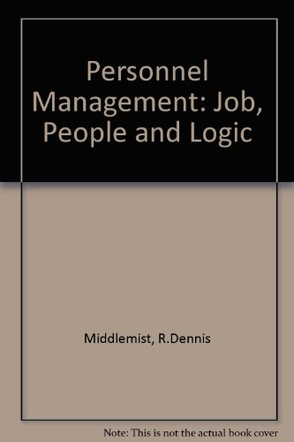 Personnel Management: Job, People and Logic (0136590039) by R.Dennis Middlemist