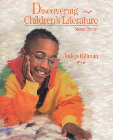 Discovering Children's Literature: Hillman, Judith