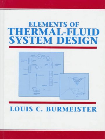 9780136602187: Elements of Thermal-Fluid System Design