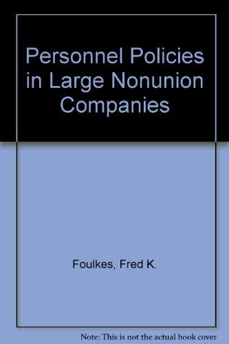9780136603085: Personnel Policies in Large Nonunion Companies