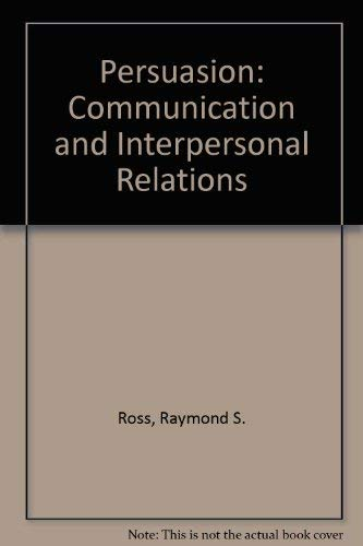 9780136610748: Persuasion: Communication and Interpersonal Relations